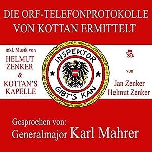Die ORF-Telefonprotokolle von Kottan ermittelt Hörbuch
