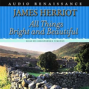 All Things Bright and Beautiful Audiobook