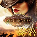 Mail Order Bride - Montana Fire: Echo Canyon Brides, Book 5 Audiobook by Linda Bridey Narrated by Lawrence D. Yaklin
