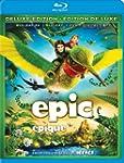 Epic - �pique [Blu-ray 3D + Blu-ray +...
