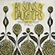All Sons & Daughters - Live in Concert