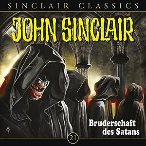 Bruderschaft des Satans (John Sinclair Classics 21) Hörspiel