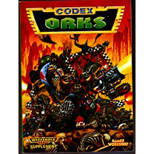 Orks Codex (Warhammer 40k) - J Johnson