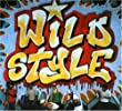 Wild Style - 25th Anniversary Special Edition