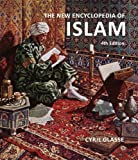 Cyril Glasse The New Encyclopedia of Islam
