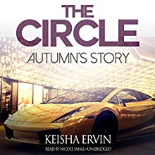 The Circle: Autumn's Story (       UNABRIDGED) by Keisha Ervin Narrated by Nicole Small