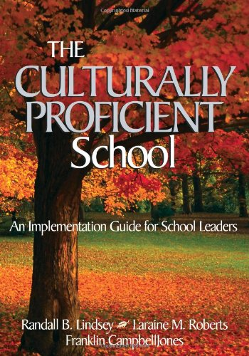 The Culturally Proficient School: An Implementation Guide...