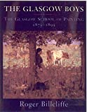 img - for The Glasgow Boys: The Glasgow School of Painting 1875-1895 book / textbook / text book
