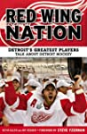 Red Wing Nation: Detroit's Greatest P...