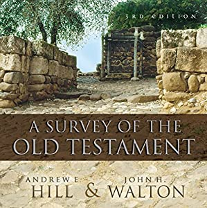 A Survey of the Old Testament (Audio Lectures) Lecture