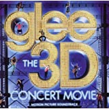 Glee The 3D Concert Movie (Motion Picture Soundtrack)