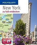 New York zu Fu� entdecken: Polyglott...