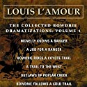 The Collected Bowdrie Dramatizations: Volume 1 (Dramatized)  by Louis L'Amour Narrated by  uncredited