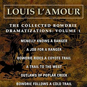 The Collected Bowdrie Dramatizations: Volume 1 (Dramatized) Performance