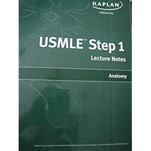 Kaplan Usmle Step 1 Lecture Notes Anatomy PDF by Jack Wilson and James White