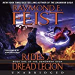 Rides a Dread Legion: Book One of the Demonwar Saga (       UNABRIDGED) by Raymond E. Feist Narrated by John Meagher