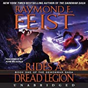 Rides a Dread Legion: Book One of the Demonwar Saga | Raymond E. Feist