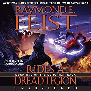 Rides a Dread Legion: Book One of the Demonwar Saga | [Raymond E. Feist]