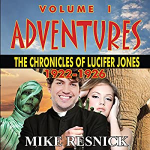 Adventures: The Chronicles of Lucifer Jones 1922-1926 Audiobook