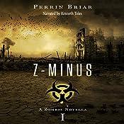 Z-Minus: The Zombie Apocalypse Series, Book 1   Perrin Briar