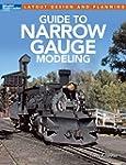 Guide to Narrow Gauge Modeling (Layou...