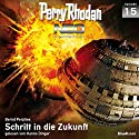 Schritt in die Zukunft (Perry Rhodan NEO 15) Audiobook by Bernd Perplies Narrated by Hanno Dinger