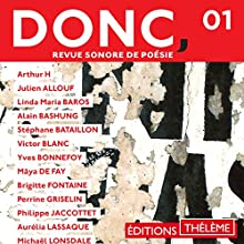 DONC, Revue sonore de poésie 1 | Livre audio Auteur(s) :  divers auteurs Narrateur(s) :  divers narrateurs