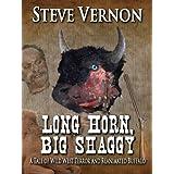 Long Horn, Big Shaggyby Steve Vernon