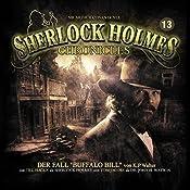 Der Fall Buffalo Bill (Sherlock Holmes Chronicles 13) | Klaus-Peter Walter