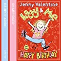 Iggy and Me and the Happy Birthday: Iggy and Me, Book 2 Audiobook by Jenny Valentine Narrated by Charlotte Strevens