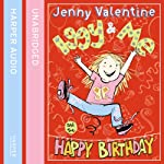 Iggy and Me and the Happy Birthday: Iggy and Me, Book 2 | Jenny Valentine