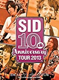 SID 10th Anniversary TOUR 2013 ���ܾ� ���ݡ��ĥ���SUGO SP�����