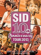 SID 10th Anniversary TOUR 2013 ~�ܾ� ���ݡ��ĥ���SUGO SP����~ [DVD](����ȯ�䡡ͽ���)