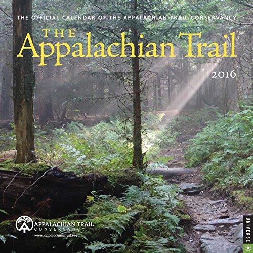 The Appalachian Trail 2016 Wall Calendar - Appalachian Trail Conservancey
