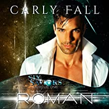 Roman: Six Saviors, Book 11 Audiobook by Carly Fall Narrated by Michael Pauley