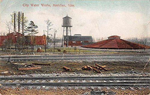 Meridian Mississippi view of city water works train tracks antique pc Z23588 (Meridian City)