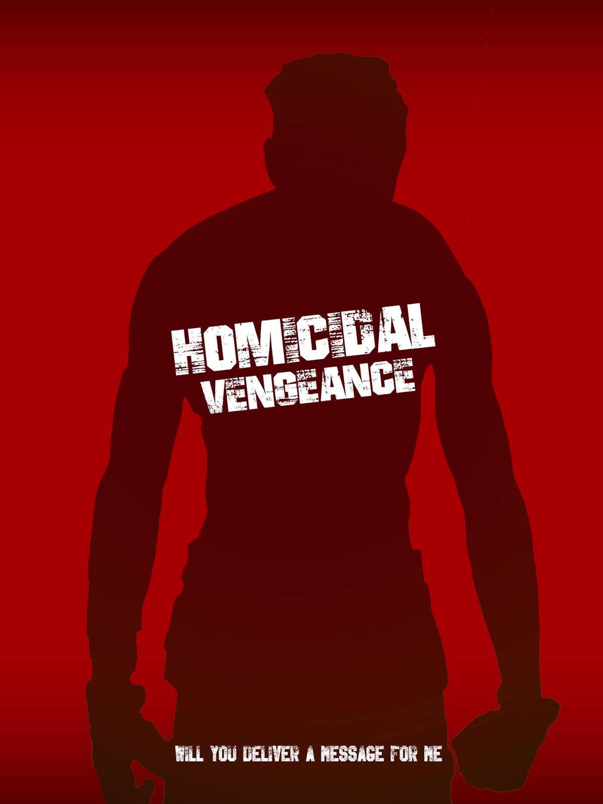 Homicidal Vengeance