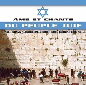 Ame & Chants du Peuple Juif