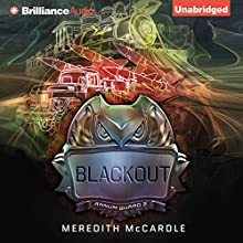 Blackout: Annum Guard, Book 2 (       UNABRIDGED) by Meredith McCardle Narrated by Amy McFadden
