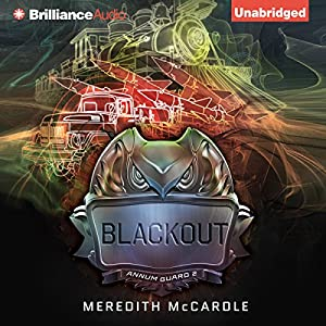 Blackout: Annum Guard, Book 2 | [Meredith McCardle]