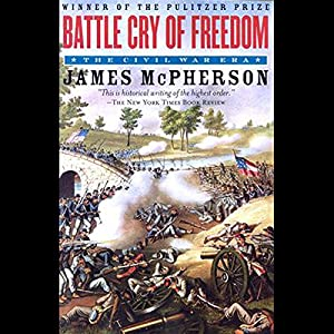 Battle Cry of Freedom: Volume 2 Audiobook