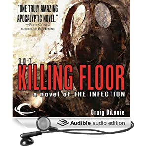 The Killing Floor: The Infection, Book 2