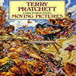 Moving Pictures: Discworld #10 (       UNABRIDGED) by Terry Pratchett Narrated by Nigel Planer