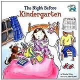 The Night Before Kindergarten (Reading Railroad Books (Pb)) (0756933064) by Wing, Natasha