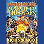 March to the Stars: Prince Roger Series, Book 3 (       UNABRIDGED) by David Weber, John Ringo Narrated by Stefan Rudnicki