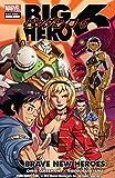 Big Hero 6: Brave New Heroes