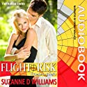Flight Risk: The Italian Series (       UNABRIDGED) by Suzanne D. Williams Narrated by Emma Wallace