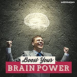 Boost Your Brain Power Speech