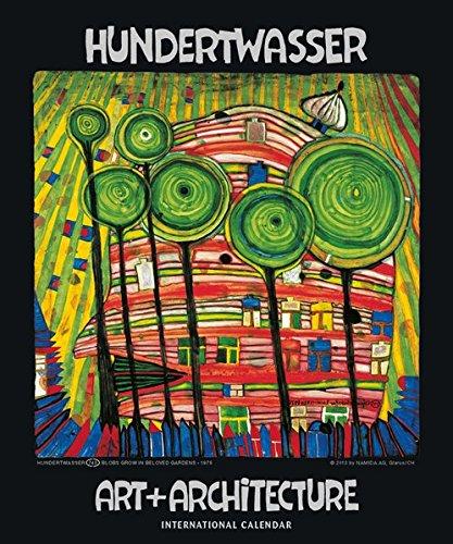 Hundertwasser International Calendar Art Architecture Kunst und Architektur PDF