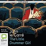 The Little Drummer Girl (Abridged) | John le Carré